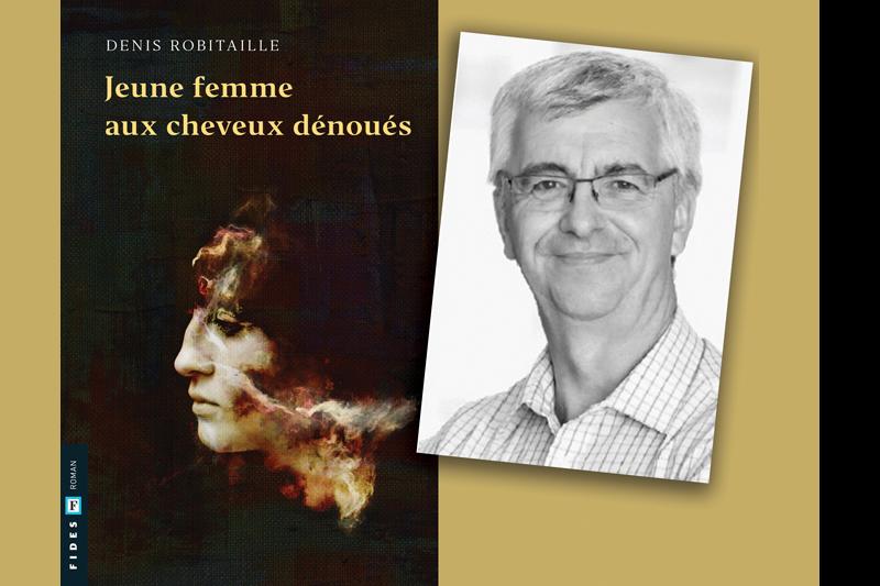 Quatrième roman et Salon du livre de Québec pour Denis Robitaille